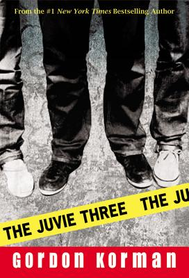 The Juvie Three - Korman, Gordon