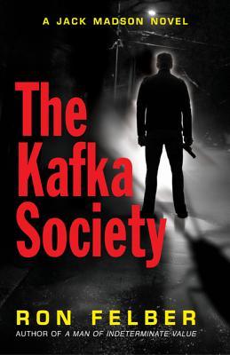 The Kafka Society - Felber, Ron