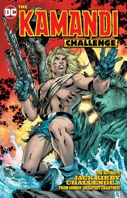The Kamandi Challenge - King, Tom, and Willingham, Bill