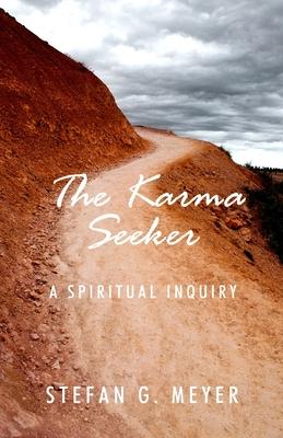 The Karma Seeker - Meyer, Stefan G
