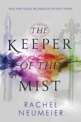 The Keeper of the Mist - Neumeier, Rachel
