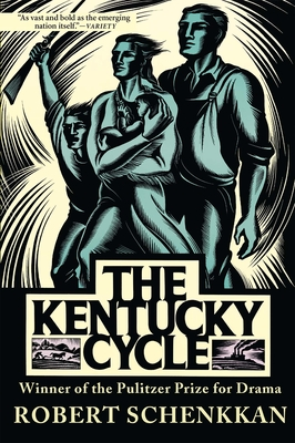 The Kentucky Cycle - Schenkkan, Robert