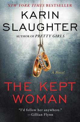 The Kept Woman - Slaughter, Karin
