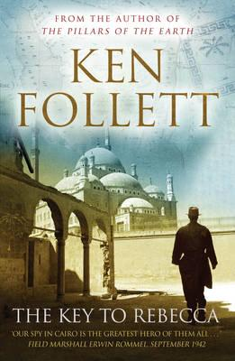 The Key to Rebecca - Follett, Ken