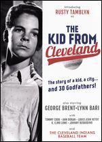 The Kid from Cleveland - Herbert Kline