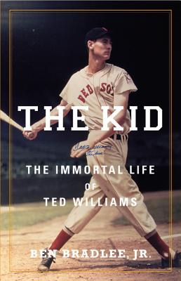 The Kid: The Immortal Life of Ted Williams - Jr, Ben Bradlee, and Mallow, Dave (Read by)