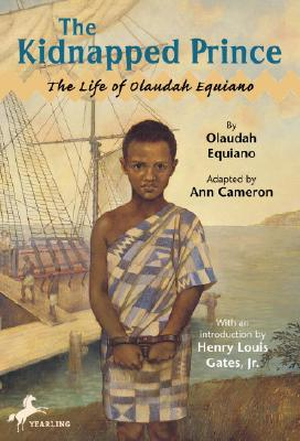The Kidnapped Prince: The Life of Olaudah Equiano - Cameron, Ann