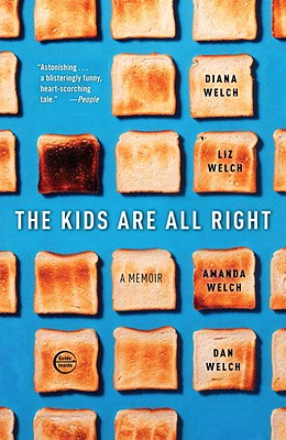 The Kids Are All Right - Welch, Diana