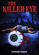 The Killer Eye - Richard Chasen