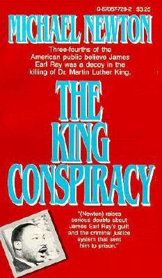 The King Conspiracy - Newton, Michael