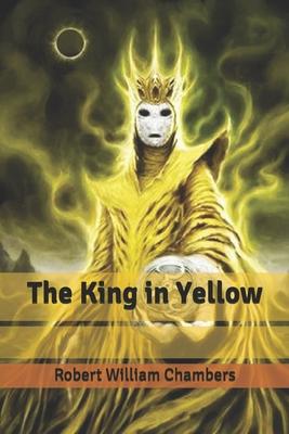 The King in Yellow - Chambers, Robert William