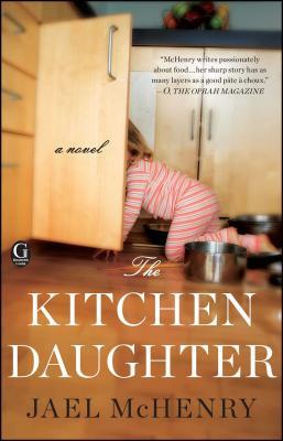 The Kitchen Daughter - McHenry, Jael