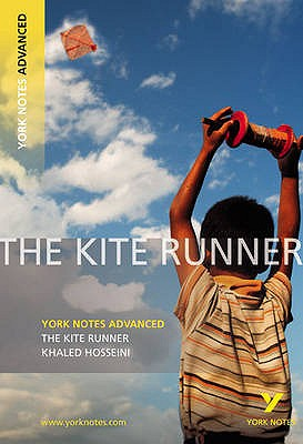 The Kite Runner: York Notes Advanced - Kerr, Calum