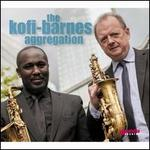The Kofi-Barnes Aggregation