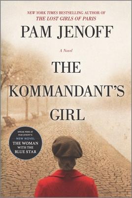 The Kommandant's Girl - Jenoff, Pam