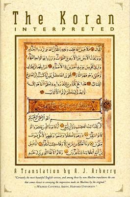 The Koran Interpreted: A Translation - Arberry, A J (Editor)