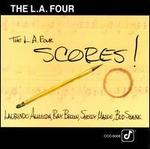 The L.A 4 Scores!