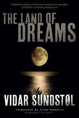 The Land of Dreams - Sundstol, Vidar