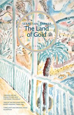The Land of Gold: With a Monastery of Light - Barker, Sebastian