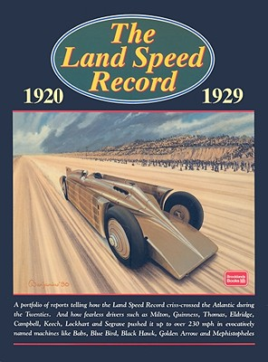 The Land Speed Record 1920-1929 - Clarke, R M