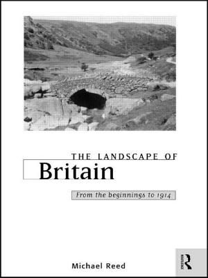 The Landscape of Britain - Reed, Michael