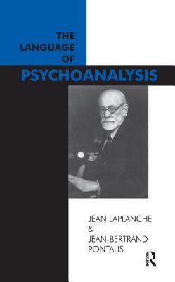 The Language of Psychoanalysis - Laplanche, Jean