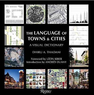 The Language of Towns and Cities - Thadani, Dhiru A.