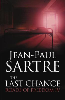 The Last Chance - Sartre, Jean-Paul