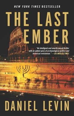 The Last Ember - Levin, Daniel