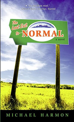The Last Exit to Normal - Harmon, Michael