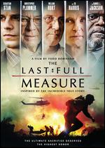 The Last Full Measure - Todd Robinson
