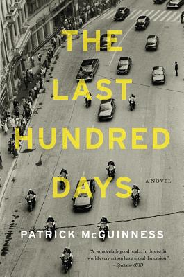 The Last Hundred Days - McGuinness, Patrick