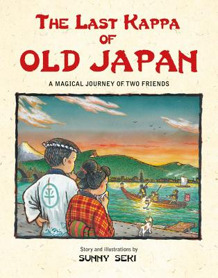 The Last Kappa of Old Japan: A Magical Journey of Two Friends - Seki, Sunny