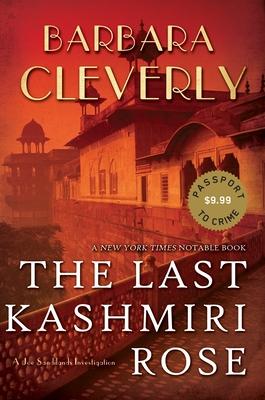 The Last Kashmiri Rose - Cleverly, Barbara