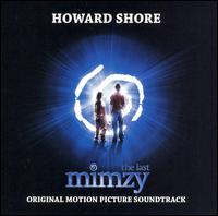 The Last Mimzy [Original Motion Picture Soundtrack] - Howard Shore