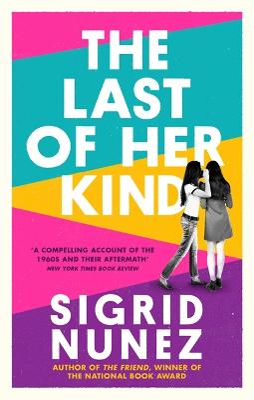 The Last of Her Kind - Nunez, Sigrid
