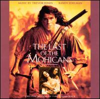 The Last of the Mohicans [Original Motion Picture Soundtrack] - Trevor Jones / Randy Edelman