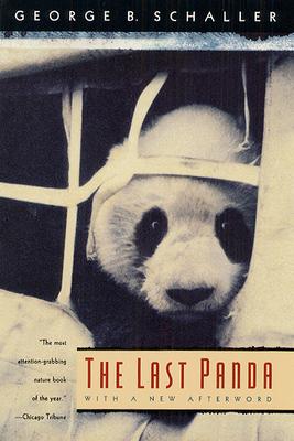 The Last Panda - Schaller, George B, Mr.