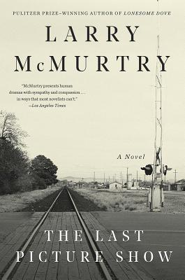 The Last Picture Show - McMurtry, Larry