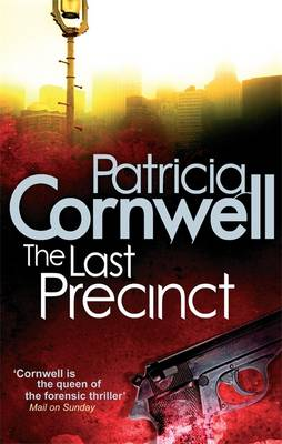 The Last Precinct - Cornwell, Patricia