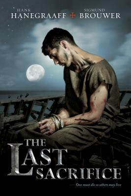 The Last Sacrifice - Hanegraaff, Hank