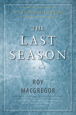 The Last Season - MacGregor, Roy