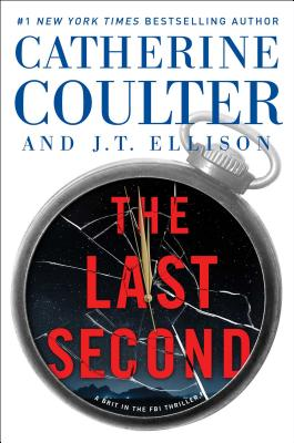 The Last Second - Coulter, Catherine, and Ellison, J T