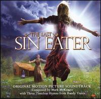 The Last Sin Eater [Original Motion Picture Soundtrack] - Mark McKenzie
