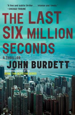 The Last Six Million Seconds - Burdett, John