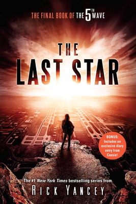 The Last Star: The Final Book of the 5th Wave - Yancey, Rick