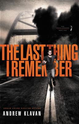 The Last Thing I Remember - Klavan, Andrew