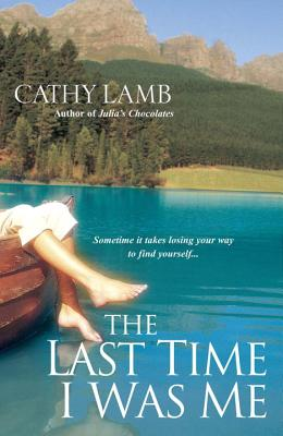 The Last Time I Was Me - Lamb, Cathy
