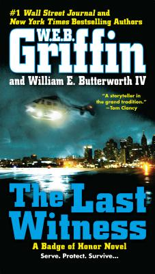 The Last Witness - Griffin, W E B, and Butterworth, William E, IV