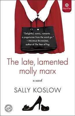 The Late, Lamented Molly Marx - Koslow, Sally